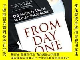 二手書博民逛書店From罕見Day One: Ceo Advice To Launch An Extraordinary Care