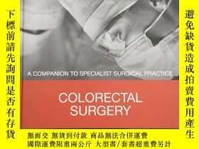 二手書博民逛書店Colorectal罕見Surgery: A Companion