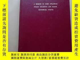 二手書博民逛書店a罕見memoir of some strategic policy decisions and major hi