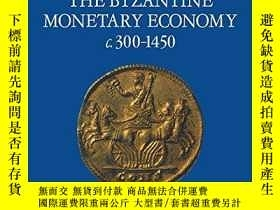 二手書博民逛書店Studies罕見In The Byzantine Monetary Economy C.300-1450Y2