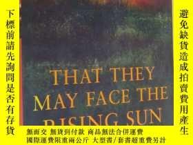 二手書博民逛書店That罕見They May Face the Rising SunY146810 John McGahern