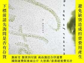 二手書博民逛書店The罕見Age of Reason:A Nove(薩特作品)Y