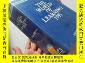 二手書博民逛書店The罕見World of Learning 1995(Fort