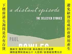 二手書博民逛書店A罕見Distant EpisodeY364153 Paul Bowles Harper Perennial