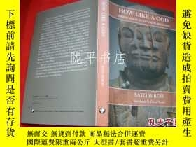 二手書博民逛書店HOW罕見LIKE A GOD DEIFICATION IN J