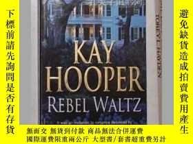二手書博民逛書店《罕見Rebel Waltz 》[Mass Market Pap