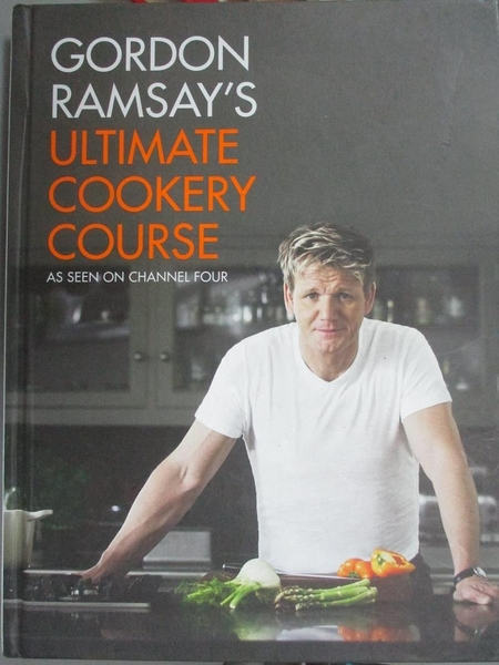 【書寶二手書T1/餐飲_XGE】Gordon Ramsay's Ultimate Cookery Course_Gordon Ramsay