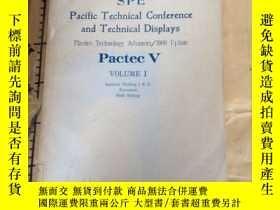 二手書博民逛書店SPE罕見Pacific Technical Conferenc
