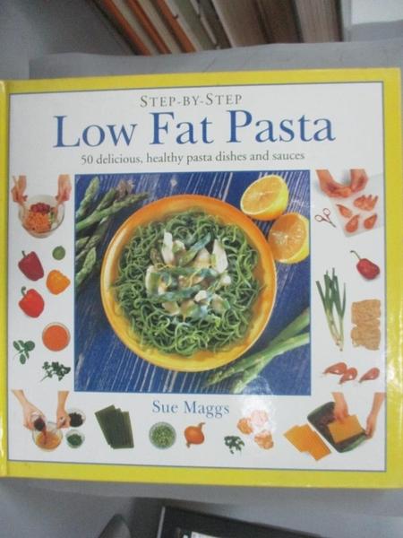 【書寶二手書T5/餐飲_EY2】Low Fat Pasta_Sue Maggs