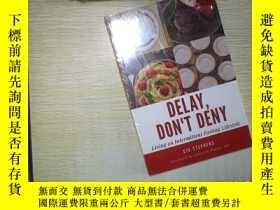 二手書博民逛書店DELAY罕見DON T DENY (未拆封) 。、Y18089