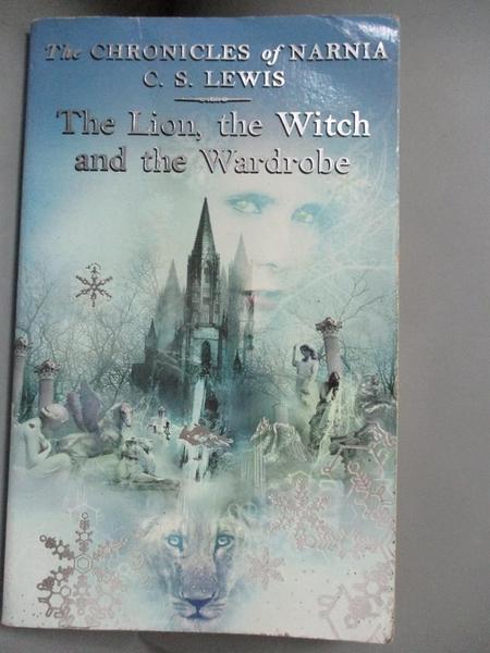 【書寶二手書T3/原文小說_IKX】The Lion, the Witch and the Wardrobe_C. S. Lewis
