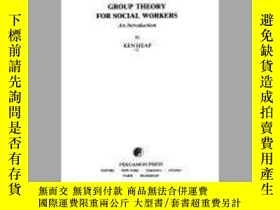 二手書博民逛書店Group罕見Theory For Social WorkersY364682 K. Heap Elsevie