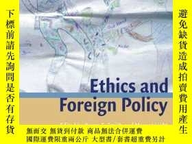 二手書博民逛書店Ethics罕見And Foreign Policy (lse Monographs In Internation