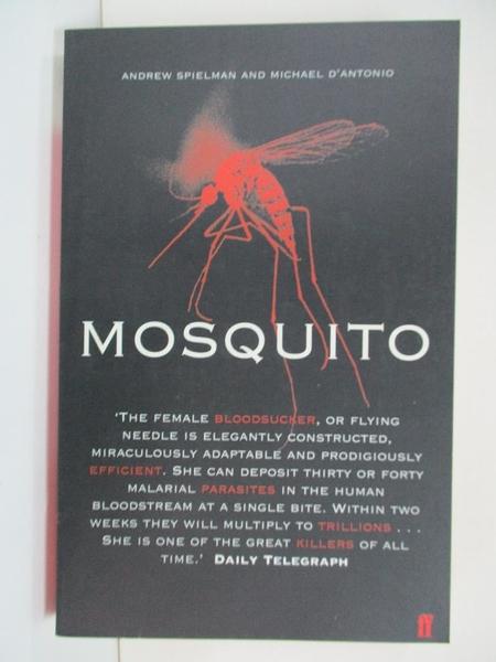 【書寶二手書T1/科學_B5V】Mosquito: The Story of Man s Deadliest Foe_Andrew Spielman