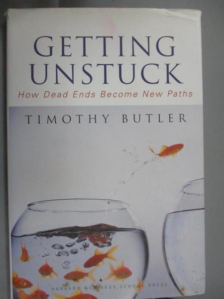 【書寶二手書T1/傳記_ZJO】Getting Unstuck: How Dead Ends Become New Paths_Butler, Timothy
