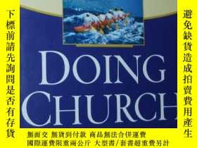 二手書博民逛書店Doing罕見Church as a Team: The Miracle of Teamwork and How奇