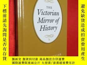 二手書博民逛書店The罕見Victorian Mirror of History