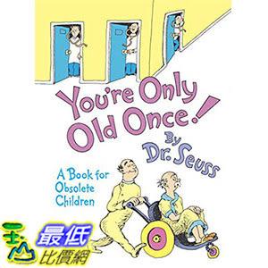 [ 美國直購 2016 暢銷書] You re Only Old Once!: A Book for Obsolete Children Hardcover