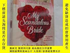 二手書博民逛書店My罕見Scandalous Bride 《我的有醜聞的新娘》