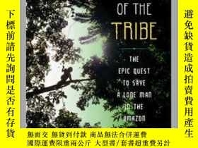 二手書博民逛書店The罕見Last of the TribeY362136 Photograph courte... Scri