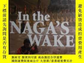 二手書博民逛書店【英語】原版英文小說《罕見In the Naga s Wake