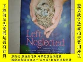 二手書博民逛書店LEFT罕見NEGLECTED【077】Y10970 Lisa Genova 出版2011