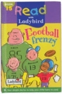 二手書博民逛書店 《Football Frenzy》 R2Y ISBN:0721423914│Ladybird Books