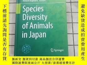 二手書博民逛書店Species罕見Diversity of Animals in Japan 進口原版 Y268220 Mas