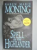 【書寶二手書T1/原文小說_IPX】Spell of the Highlander_Moning, Karen Marie
