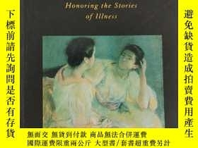 二手書博民逛書店Narrative罕見Medicine : Honoring the Stories of IllnessY2