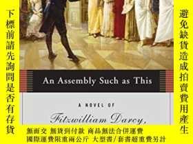 二手書博民逛書店An罕見Assembly Such As This (fitzwilliam Darcy, Gentleman,