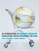 二手書《An Introduction to Economic Geography: Globalization, Uneven Development and Place》 R2Y ISBN:0131293168