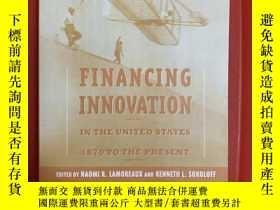 二手書博民逛書店Financing罕見Innovation in the United States, 1870 to Prese