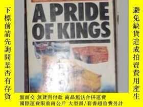 二手書博民逛書店英文原版罕見A Pride Of Kings by Justin