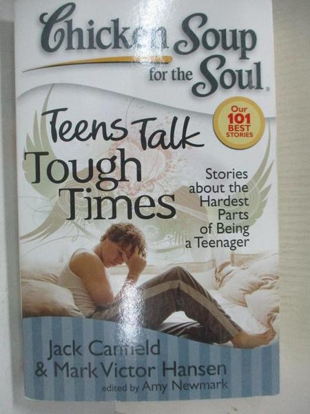 【書寶二手書T1/親子_A49】Teens Talk Tough Times: Stories About the Hardest Parts…