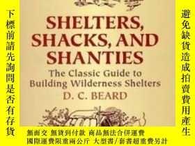 二手書博民逛書店Shelters,shacks罕見And ShantiesY256260 Beard, D C Dover P