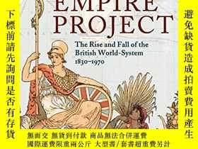 二手書博民逛書店The罕見Empire ProjectY256260 John Darwin Cambridge Univer