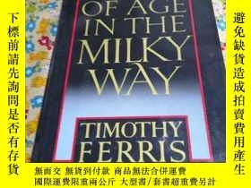 二手書博民逛書店COMING罕見OF AGE IN THE MILKY WAYY