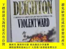 二手書博民逛書店英文原版罕見Violent Ward by Len Deight