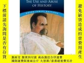 二手書博民逛書店尼采:歷史的用途與濫用罕見英文原版 The Use and Abuse of History Friedrich