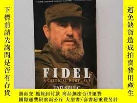 二手書博民逛書店Fidel:罕見A Critical PortraitY22264 Tad Szulc AvonBooks I