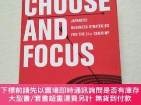二手書博民逛書店Choose罕見and Focus: Japanese Business Strategies for the 2