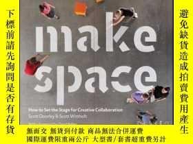 二手書博民逛書店Make罕見Space: How to Set the Stage for Creative Collaborat
