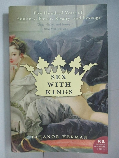 【書寶二手書T1/歷史_AQ3】Sex With Kings: Five Hundred Years Of Adultery…