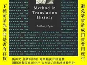 二手書博民逛書店Method罕見In Translation HistoryY255562 Anthony Pym Routl