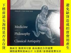 二手書博民逛書店Medicine罕見and Philosophy in Clas
