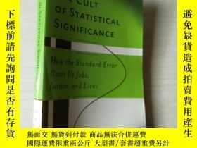 二手書博民逛書店The罕見Cult Of Statistical Signifi