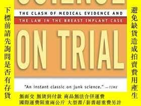 二手書博民逛書店Science罕見on Trial: The Clash of