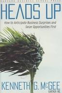 二手書《Heads Up: How to Anticipate Business Surprises and Seize Opportunities First》 R2Y ISBN:1591392993
