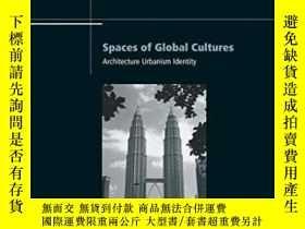 二手書博民逛書店Spaces罕見Of Global CulturesY256260 King, Anthony D. Rout